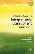Research Agenda for Entrepreneurial Cognition and Intention