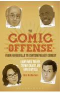 Comic Offense from Vaudeville to Contemporary Comedy