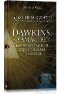 Dawkins: o amagire? - Alister Mcgrath, Joanna Collicutt Mcgrath