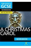 Christmas Carol: York Notes for GCSE (9-1) Workbook