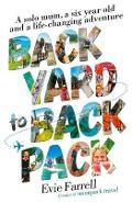 Backyard to Backpack - Evie Farrell
