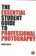 Essential Student Guide to Professional Photography