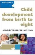 Child Development from Birth to Eight: A Journey through the