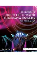 Electricity for the Entertainment Electrician & Technician - Richard Cadena