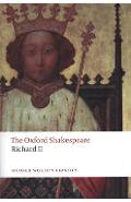 Richard II: The Oxford Shakespeare - William Shakespeare