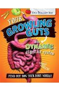 Your Brilliant Body: Your Growling Guts and Dynamic Digestiv - Paul Mason