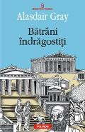 Batrani indragostiti - Alasdair Gray