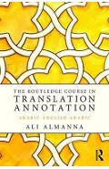 Routledge Course in Translation Annotation
