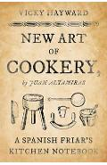 New Art of Cookery - Vicky Hayward