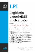 Legislatia proprietatii intelectuale Ed. 3 Act. 18 Septembrie 2018