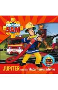 Fireman Sam My First Storybook: Jupiter and the Water Tower