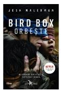 Bird Box. Orbeste - Josh Malerman