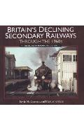 Britain's Declining Secondary Railways Through the 1960s