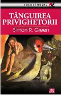 Tanguirea privighetorii - Simon R. Green