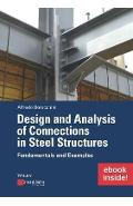 Design and Analysis of Connections in Steel Structures: Fund