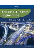Traffic and Highway Engineering, SI Edition