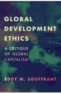 Global Development Ethics - Eddy M Souffrant