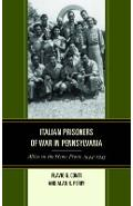 Italian Prisoners of War in Pennsylvania - Flavio G Conti