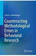 Counteracting Methodological Errors in Behavioral Research - Gideon J Mellenbergh