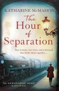 Hour of Separation - Katharine McMahon