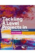 Tackling A Level Projects in Computer Science OCR H446 -
