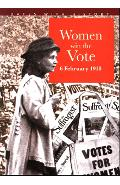 Women Win The Vote 6 February 1918