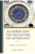 Agamben and the Signature of Astrology - Paul Colilli