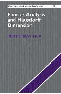 Fourier Analysis and Hausdorff Dimension - Pertti Mattila