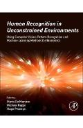 Human Recognition in Unconstrained Environments
