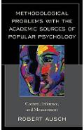 Methodological Problems with the Academic Sources of Popular - Robert Ausch