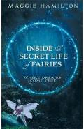 Inside the Secret Life of Fairies - Maggie Hamilton