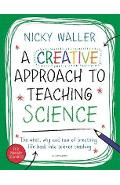 Creative Approach to Teaching Science