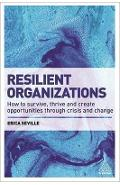 Resilient Organizations - Erica Seville