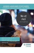 Modern Languages Study Guides: No et moi