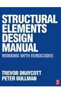 Structural Elements Design Manual: Working with Eurocodes -  Draycott