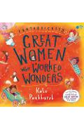 Fantastically Great Women Who Worked Wonders - Kate Pankhurst