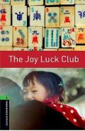 Oxford Bookworms Library: Level 6:: The Joy Luck Club