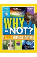 National Geographic Kids Why Not? -