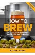How To Brew - John J Palmer