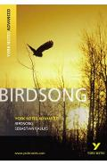 Birdsong: York Notes Advanced