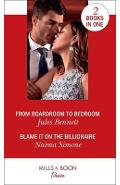 From Boardroom To Bedroom / Blame It On The Billionaire - Jules Bennett