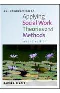 Introduction to Applying Social Work Theories and Methods