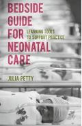 Bedside Guide for Neonatal Care