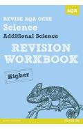 Revise AQA: GCSE Additional Science A Revision Workbook High