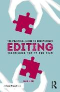 Practical Guide to Documentary Editing - Sam Billinge