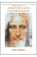 Amour sans conditions - Paul Ferrini