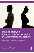 Psychoanalytic Perspectives on Women and Power in Contempora
