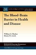 Blood-Brain Barrier in Health and Disease
