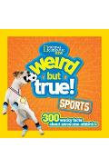 Weird But True! Sports -  National Geographic Kids