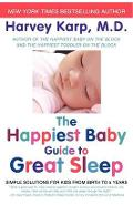 Happiest Baby Guide to Great Sleep
